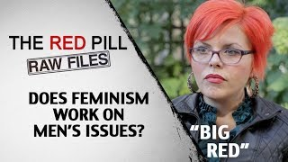 Does Feminism Work On Men's Issues? | Big Red #RPRF