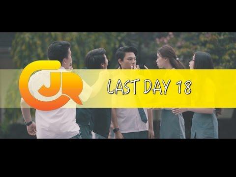 CJR - LASTDAY 18 Ada Cinta Di SMA - Behind The Scene