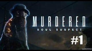 Murdered: Soul Suspect.#1 - Знакомство с игрой.(Новинка поведует нам о детективе который расследует свою смерть.Вы сделаете мне приятно перейдя сюда:https://ww..., 2014-06-05T13:46:43.000Z)