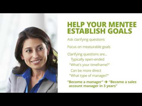 Be a Great Mentor - Help Your Mentee Establish Goals