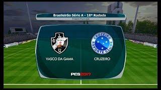 Vasco da Gama x Cruzeiro ↱[Brasileirão Série A 18ª Rodada]↰ PES 2017 BMPES