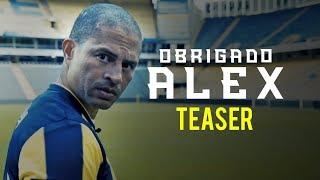 OBRIGADO ALEX - TEASER