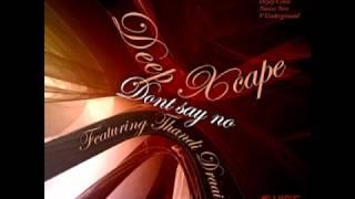 Deep Xcape feat Thandi Draai - Don