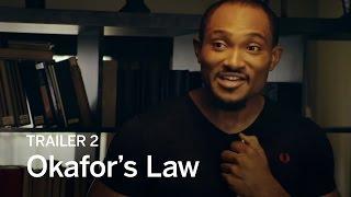 OKAFOR'S LAW Trailer 2 | Festival 2016