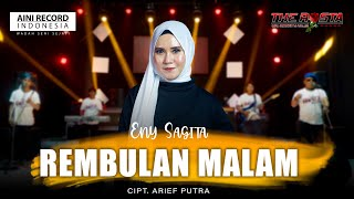 Eny Sagita Rembulan Malam The Rosta Reborn MP3
