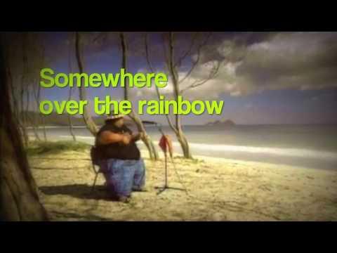 Somewhere Over The Rainbow - Israel Kamakawiwoʻole - Lyric Video