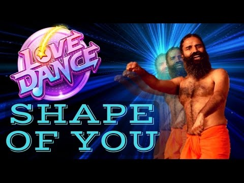 Shape Of You Ft. Baba Ramdev  Yoga Dance  Ed Sheeran  योगा से होगा  बाबा  रामदेव
