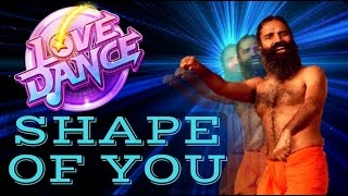 Shape of you Ft. Baba Ramdev | Yoga Dance | Ed Sheeran | योगा से होगा  - बाबा  रामदेव