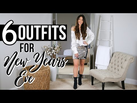 6 Outfit Ideas For NEW YEAR'S EVE   What To Wear