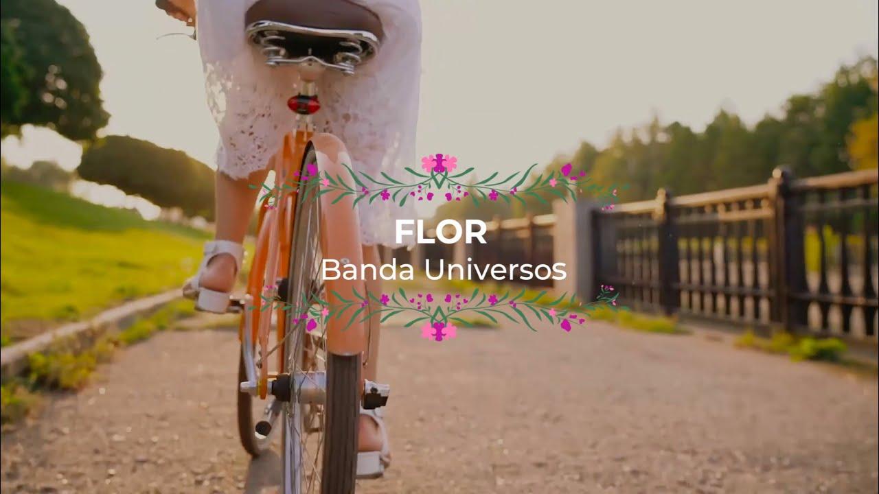 FLor - Banda Universos