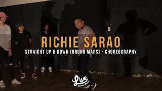 Richie Sarao | Bruno Mars - Straight Up and Down | Live Dance Centre