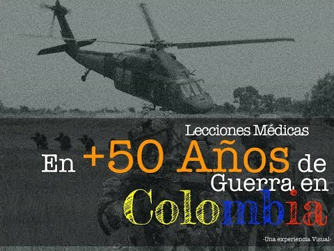 Lecciones Médicas en 50 años de Guerra en Colombia