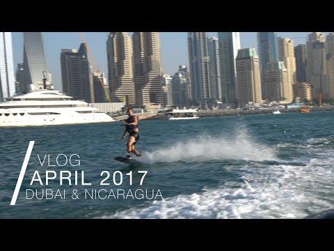 April 2017 - Dubai & Nicaragua (Monthly Travel Vlog)