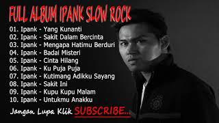 Download lagu Full Album Ipank slow Rock