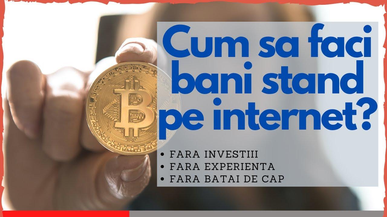 Cum sa faci bani pe internet fara investitii