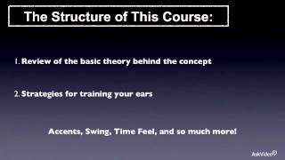 Ear Training 103: Rhythm  Listening Skills - 1. Introduction