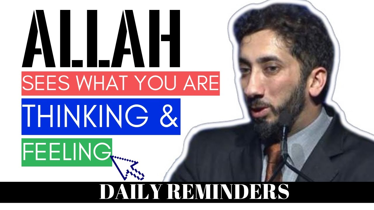 Download ALLAH SEES WHAT YOU ARE THINKING AND FEELING I ISLAMIC TALKS 2020 I NOUMAN ALI KHAN