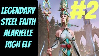 Legendary Steel Faith Alarielle #2 -- Total War: Warhammer 2