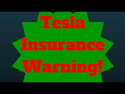 Tesla Customers! WARNING! Insurance Issue! Effects Many Owners! MUST WATCH!!!!! OVERPAYING FOR INS!