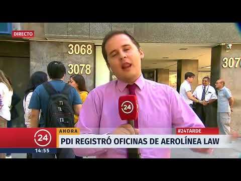 PDI registra oficinas de aerolínea LAW
