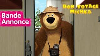 Masha et Michka - Bon Voyage Michka 🌍(Bande Annonce)