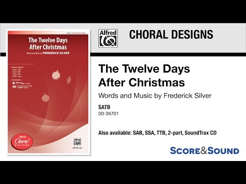 The Twelve Days After Christmas, by Frederick Silver – Score & Sound
