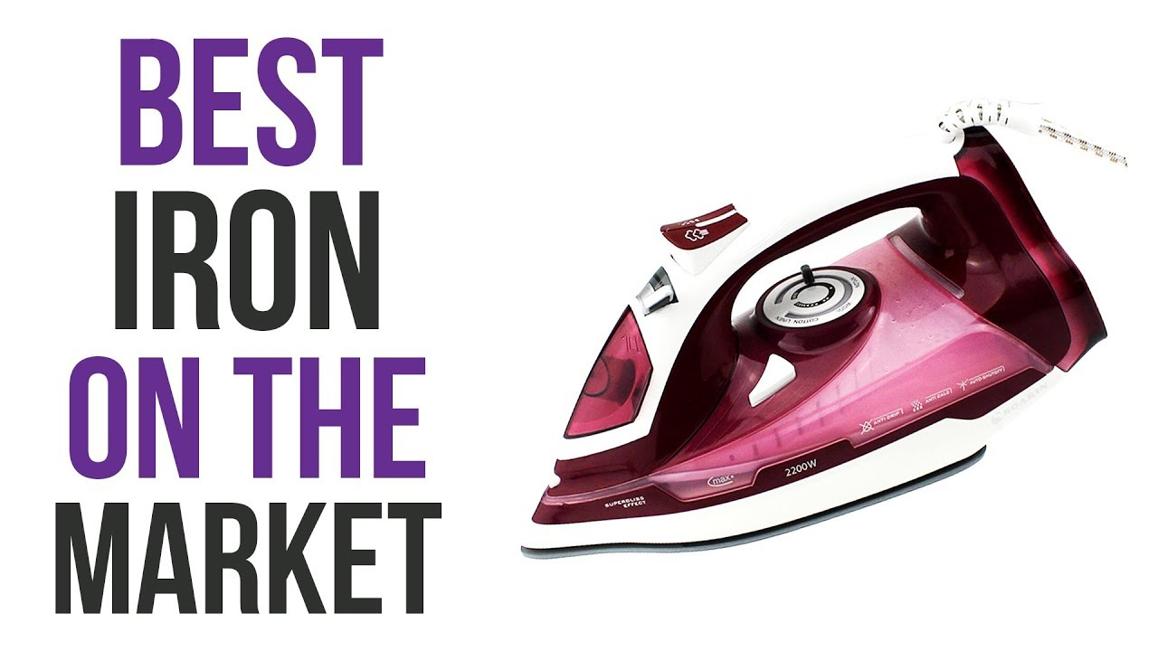 Best Steam Irons On The Market