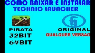 Tutorial - Como baixar e instalar technic launcher PIRATA e ORIGINAL 2018