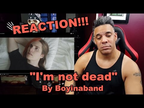 I'm not dead by Boyinaband REACTION!!!