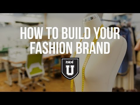 How to Build Your Fashion Brand