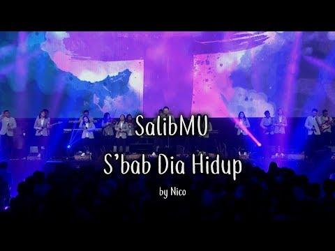 SalibMu Medley S'bab Dia Hidup By Nico Maryadi