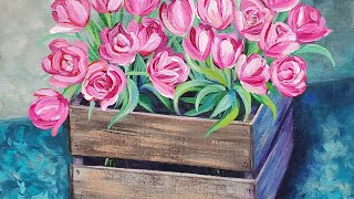 Tulip Crate Acrylic Painting LIVE Tutorial