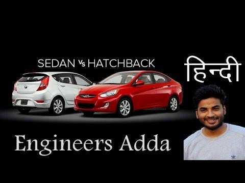 Difference Between Hatchback Vs Sedan Model In Hindi