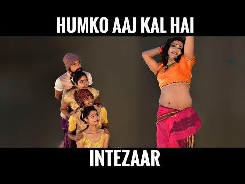 Humko Aaj Kal Hai Intezaar   Madhuri Dixit   Choreography