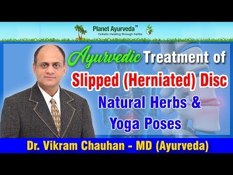 Ayurvedic Treatment of Slipped (Herniated) Disc   Natural Herbs & Yoga Poses