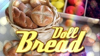 How To Make Doll Food: Bread | Plus Our Doll Farmer's Market