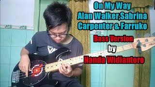 Gambar cover Alan Walker,Sabrina Carpenter & Farruko - On My Way (Bass Version by Nanda Widiantoro) Cover