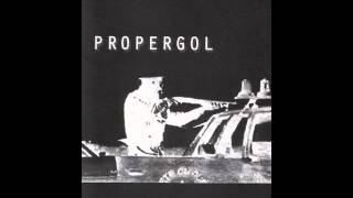 Propergol - The Worst Is Yet To Come