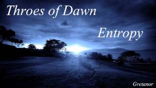 Throes of Dawn-Entropy (Lyrics)