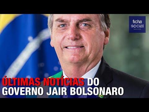 URGENTE: ÚLTIMAS NOTÍCIAS DO GOVERNO DO PRESIDENTE JAIR BOLSONARO