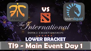 Fnatic vs Liquid | The International 2019 | Dota 2 TI9 LIVE | Lower Bracket | Main Event Day 1