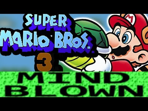 How Super Mario Bros 3 is Mind Blowing!