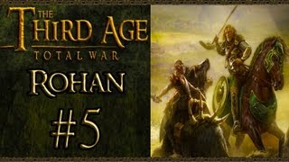 Third Age Total War: Rohan Campaign (VH/VH) - Part 5 - Battle For Fangorn Forest