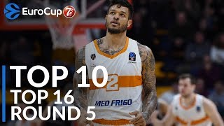 7DAYS EuroCup Top 16 Round 5 Top 10 Plays