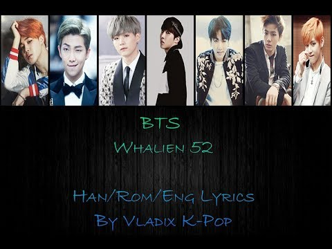 BTS - Whalien 52 (Color Coded Hangul/Rom/Eng Lyrics)