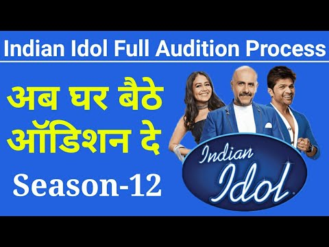 Indian Idol Audition 2020 How To Do Online Audition For Indian Idol Season 12 Audition Update Youtube