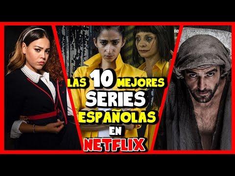 10 Series Españolas Que Tienes Que Ver En Netflix