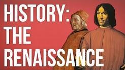 HISTORY OF IDEAS - The Renaissance