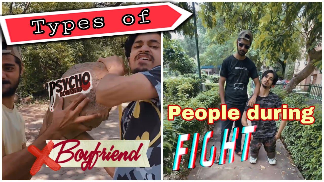 Types of Ex-Boyfriends | People During Fight | Akash sagar