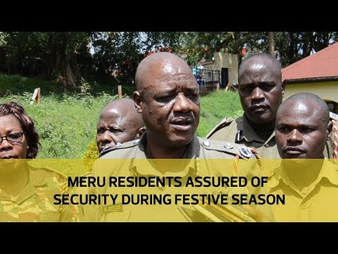 Meru residents assured of security during festive season